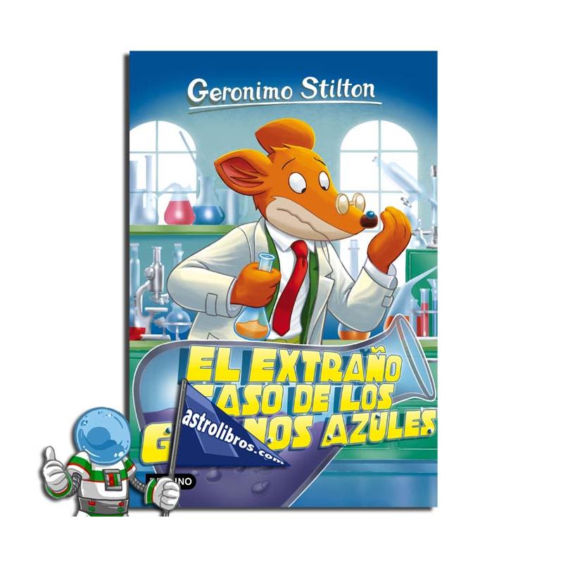 EL EXTRAÑO CASO DE LOS GRANOS AZULES. GERONIMO STILTON 70