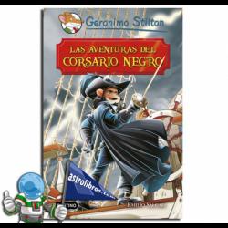 LAS AVENTURAS DEL CORSARIO NEGRO , GRANDES HISTORIAS , GERONIMO STILTON