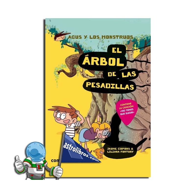 EL ÁRBOL DE LAS PESADILLAS. AGUS Y LOS MONSTRUOS 11