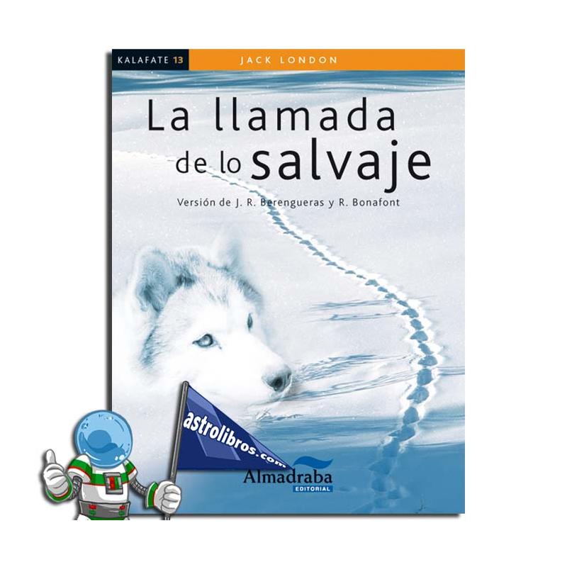 LA LLAMADA DE LO SALVAJE   LECTURA FÁCIL