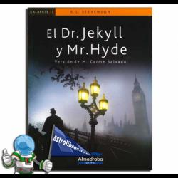 DOCTOR JEKYLL Y MR HYDE. KALAFATE. LECTURA FÁCIL