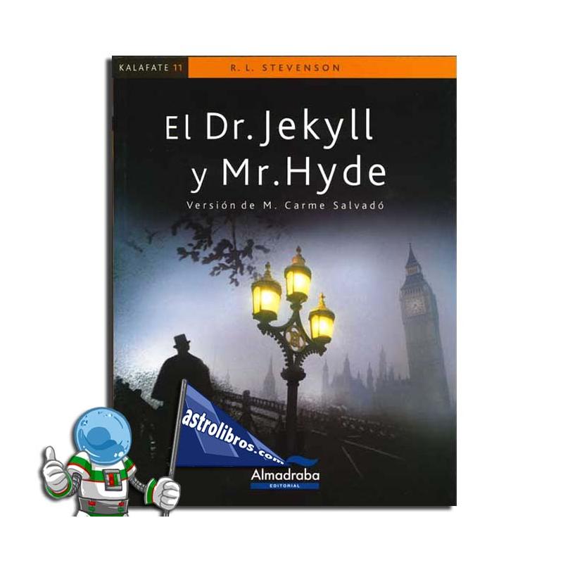 DOCTOR JEKYLL Y MR HYDE , KALAFATE , LECTURA FÁCIL