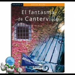 EL FANTASMA DE CANTERVILLE. KALAFATE. LECTURA FÁCIL