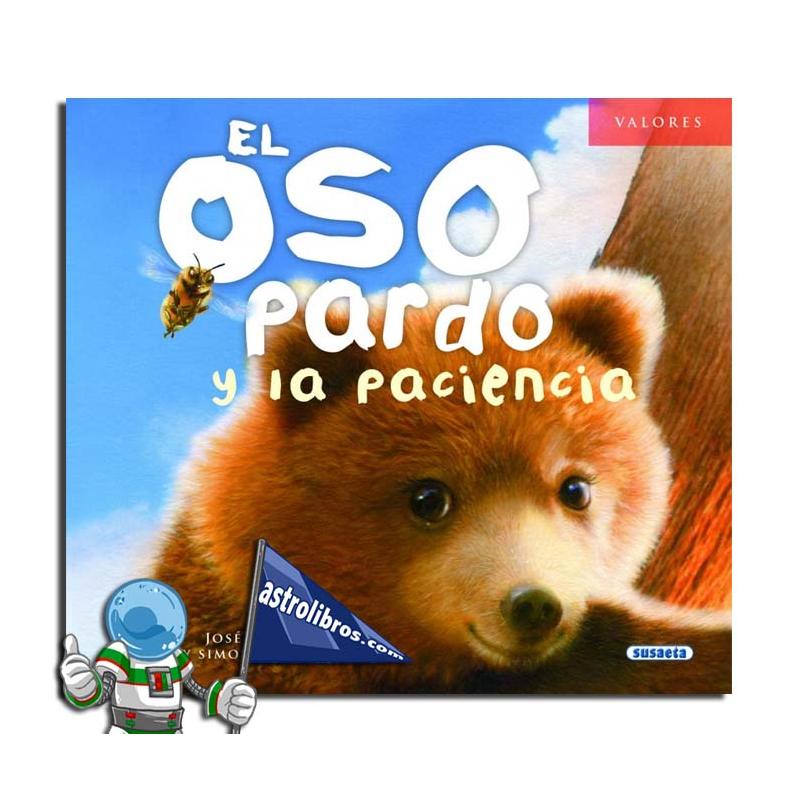 EL OSO PARDO Y LA PACIENCIA. COLECCIÓN VALORES