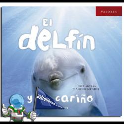 EL DELFÍN Y EL CARIÑO , COLECCIÓN VALORES