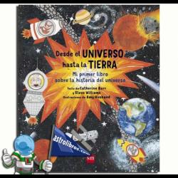 DESDE EL UNIVERSO HASTA LA TIERRA