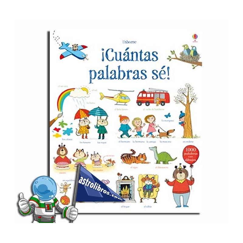 ¡CUANTAS PALABRAS SÉ! , 1000 PALABRAS CON DIBUJOS