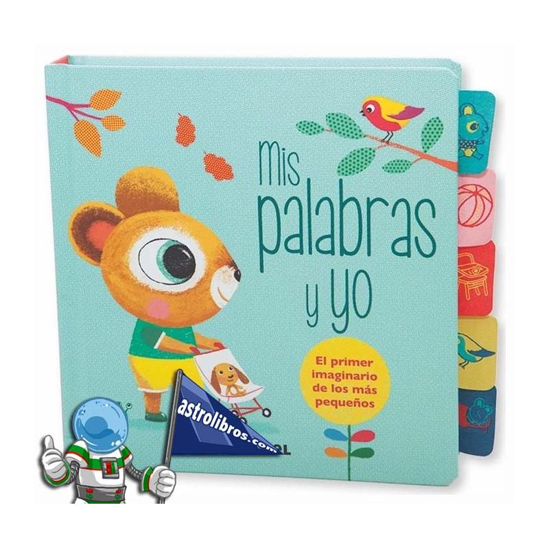 MIS PALABRAS Y YO , PRIMER IMAGINARIO