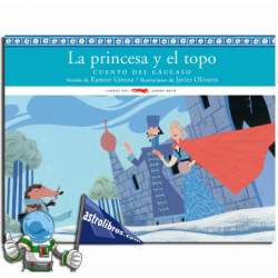 LA PRINCESA Y EL TOPO. CUENTO DEL CÁUCASO. LECTURA FÁCIL