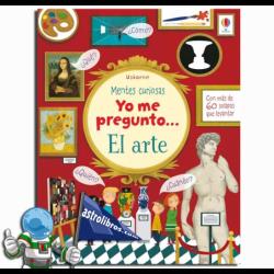 YO ME PREGUNTO... EL ARTE , MENTES CURIOSAS , LIBRO CON PESTAÑAS