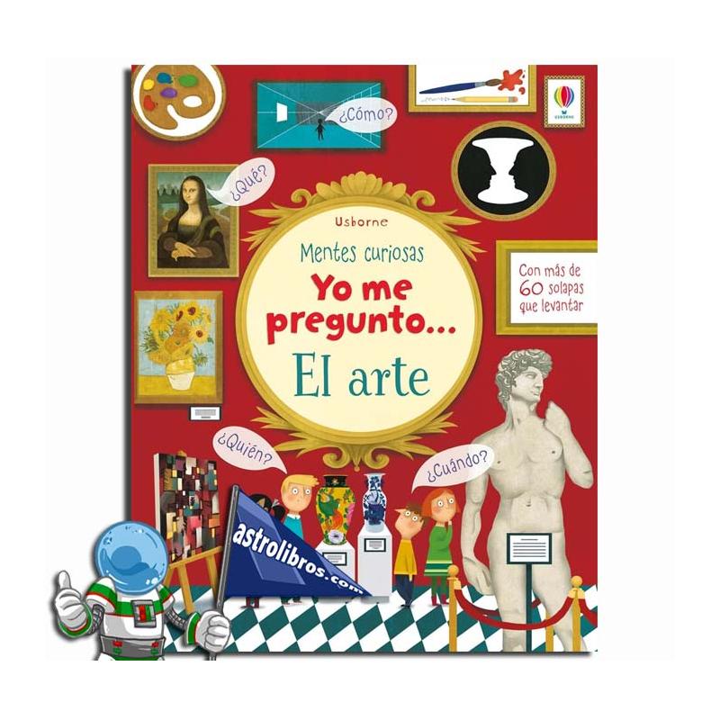 YO ME PREGUNTO... EL ARTE. MENTES CURIOSAS