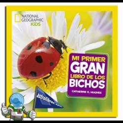 MI PRIMER GRAN LIBRO DE LOS BICHOS. NATIONAL GEOGRAPHIC KIDS