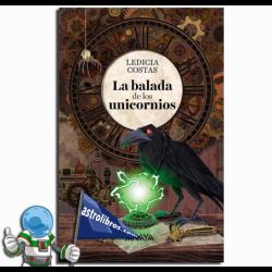LA BALADA DE LOS UNICORNIOS