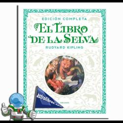 EL LIBRO DE LA SELVA , EDICIÓN COMPLETA