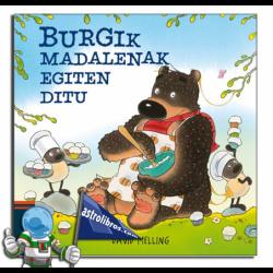 BURGIK MADALENAK EGITEN DITU. BURGI 7