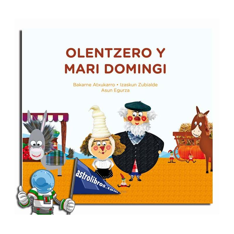 OLENTZERO Y MARI DOMINGI