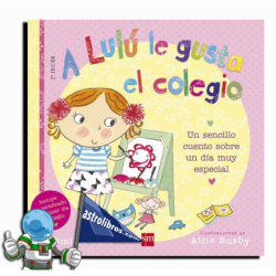 A LULÚ LE GUSTA EL COLEGIO