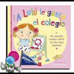 LULÚ LE GUSTA EL COLEGIO