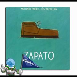 ZAPATO. DE LA CUNA A LA LUNA