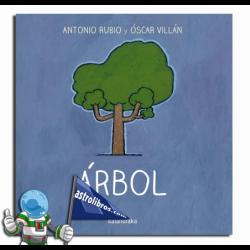 ÁRBOL , DE LA CUNA A LA LUNA
