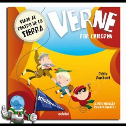 VERNE FOR CHILDREN. VIAJE AL CENTRO DE LA TIERRA ¡LIBRO BILINGÜE ESPAÑOL-INGLÉS!