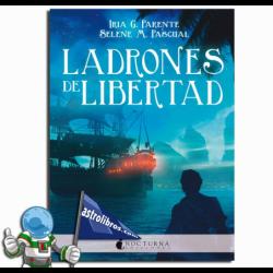 LADRONES DE LIBERTAD, MARABILIA 3
