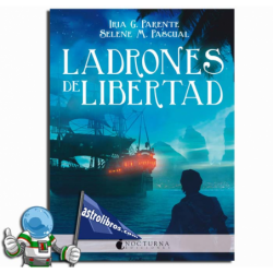 LADRONES DE LIBERTAD. MARABILIA 3