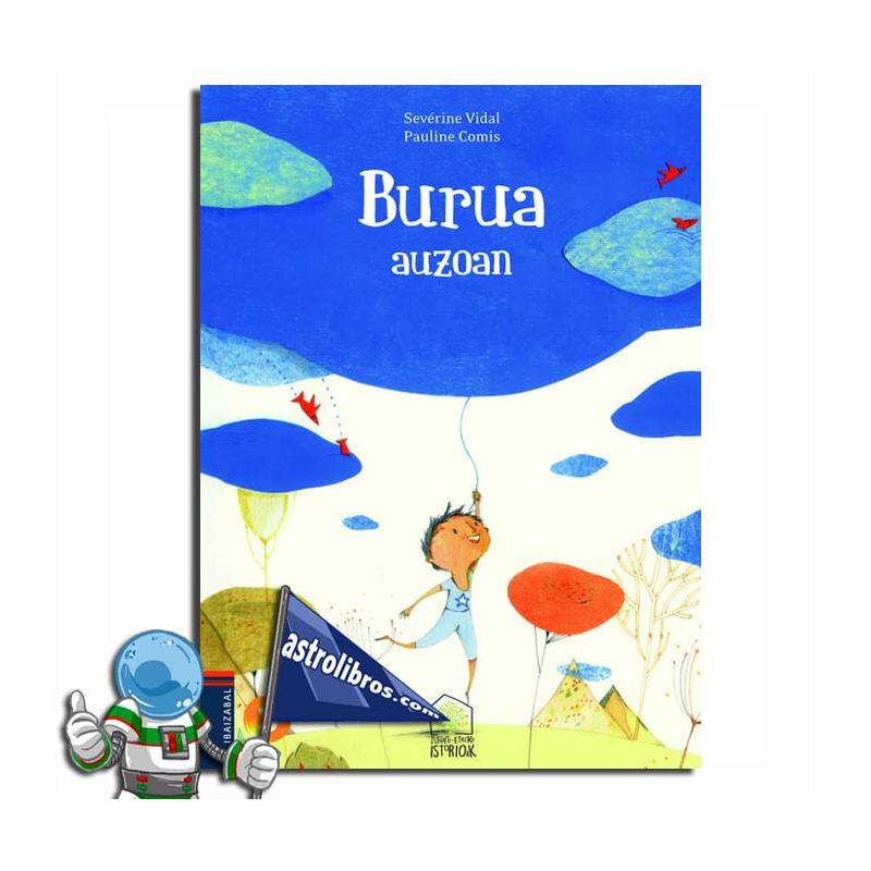 BURUA AUZOAN. ZUHAITZ-ETXEKO ISTORIOAK 4