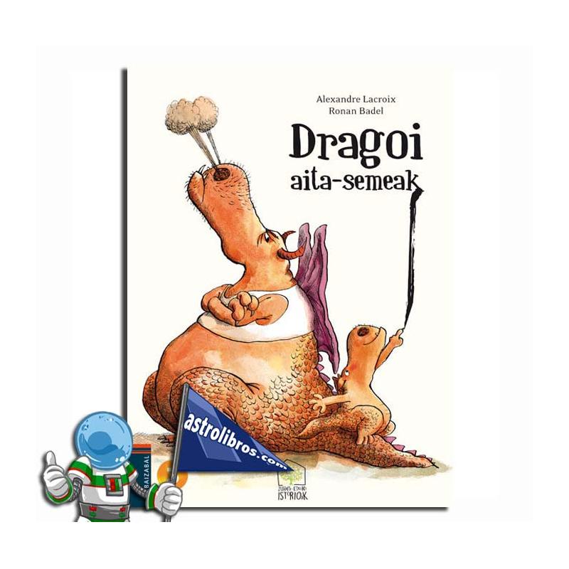 DRAGOI AITA-SEMEAK. ZUHAITZ-ETXEKO ISTORIOAK 2