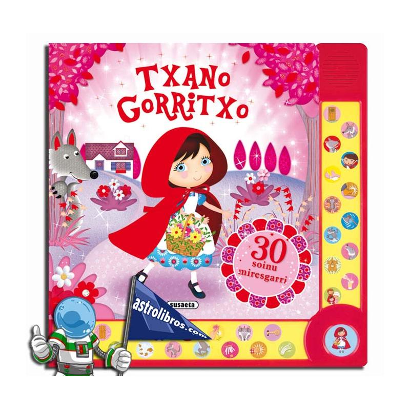 TXANO GORRITXO. 30 SOINUEN