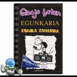 ESKOLA ZAHARRA , GIZAJO BATEN EGUNKARIA 10 , GREG EN EUSKERA