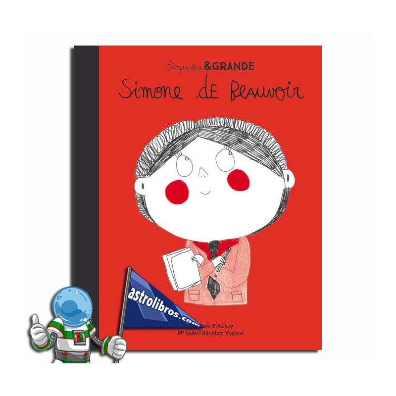 Pequeña & Grande 16. Simone de Beauvoir