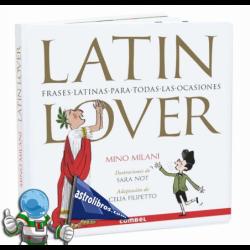 LATIN LOVER. FRASES LATINAS PARA TODAS LAS OCASIONES