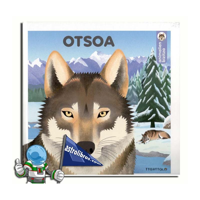 OTSOA. ANIMALIEN BIZITZA
