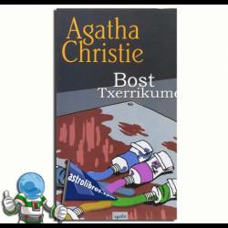 BOST TXERRIKUME , AGATHA CHRISTIE