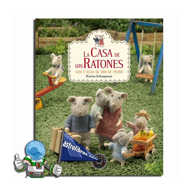 LA CASA DE LOS RATONES. SAM Y JULIA SE VAN DE PÍCNIC