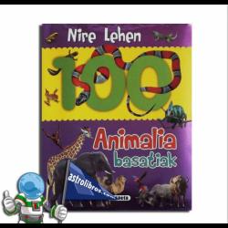 NIRE LEHEN 100 ANIMALIA BASATIAK