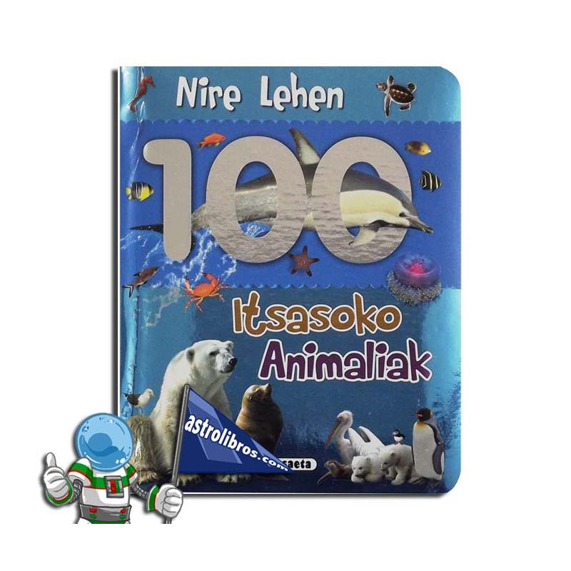 NIRE LEHEN 100 ITSASOKO ANIMALIAK