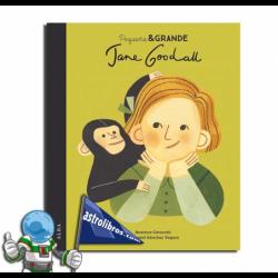 Pequeña & Grande 20. Jane Goodall