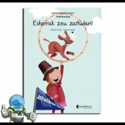 ESKERRAK ZEU ZAITUDAN! , EMOZIOAK BILDUMA 11 , ATXIKIMENDUA
