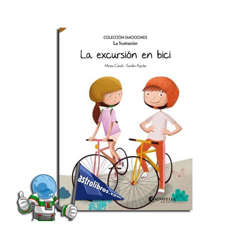 LA EXCURSIÓN EN BICI. EMOCIONES 12. LA FRUSTRACIÓN