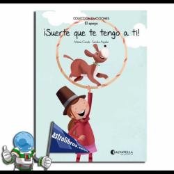 ¡SUERTE QUE TE TENGO A TI! , EMOCIONES 11 ,EL APEGO
