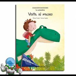 VISITA AL MUSEO. EMOCIONES 10 (LA AUTOESTIMA)