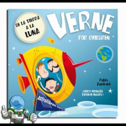 DE LA TIERRA A LA LUNA , VERNE FOR CHILDREN , LIBRO BILINGÜE ESPAÑOL-INGLÉS