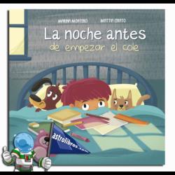 LA NOCHE ANTES DE EMPEZAR EL COLE