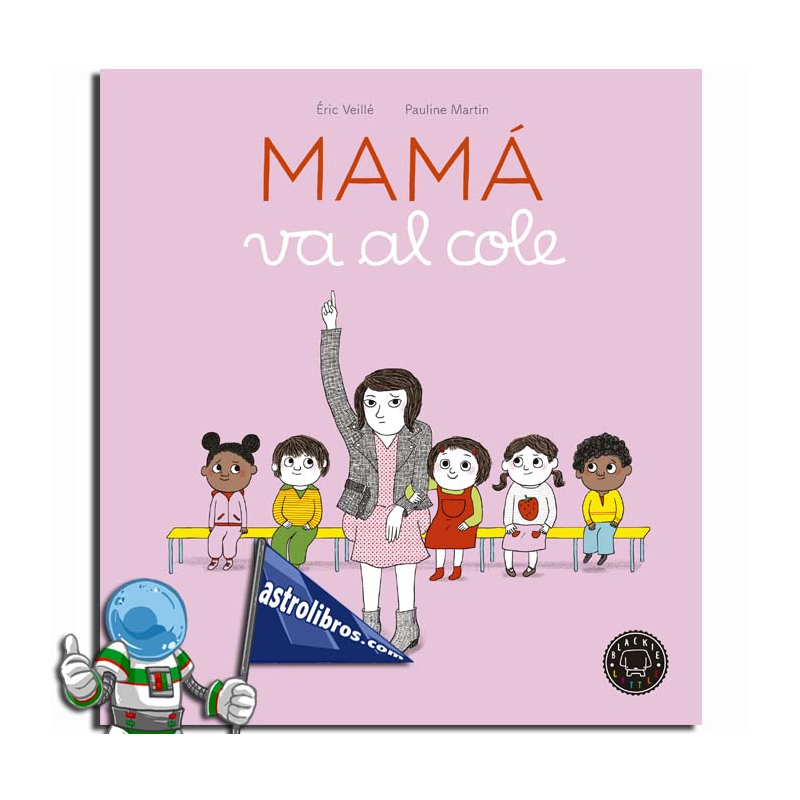 MAMÁ VA AL COLE