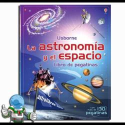 LA ASTRONOMÍA Y EL ESPACIO , LIBRO DE PEGATINAS