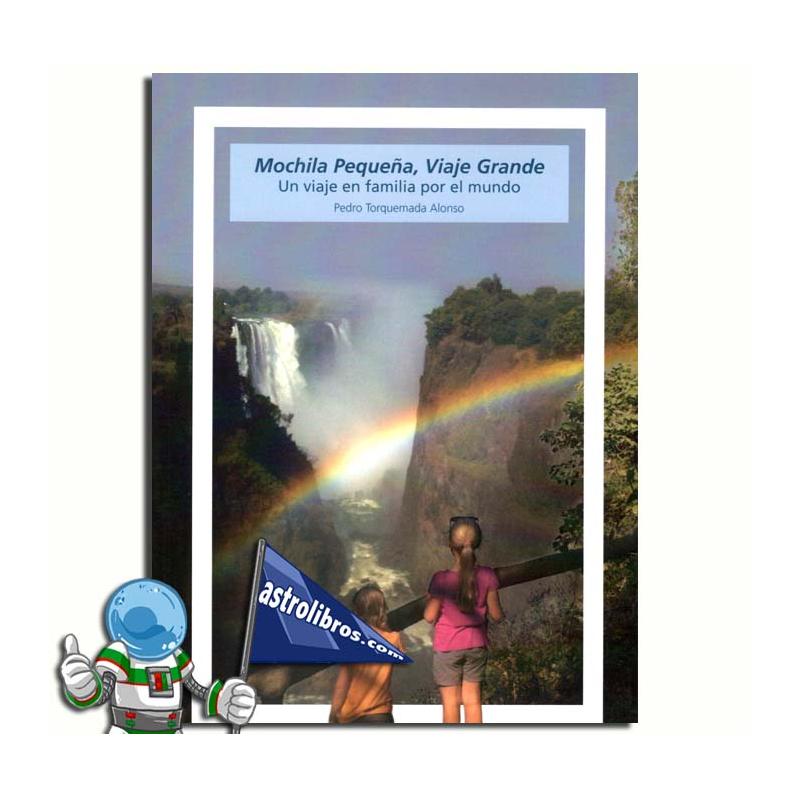 MOCHILA PEQUEÑA, VIAJE GRANDE
