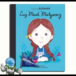 LUCY MAUD MONTGOMERY , PEQUEÑA & GRANDE 24