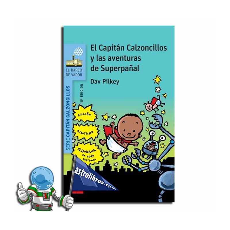 EL CAPITÁN CALZONCILLOS Y LAS AVENTURAS DE SUPERPAÑAL , Nº7